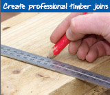 Create professional timber joins