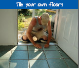 Tile your own floors