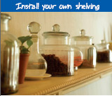 Install your own shelving