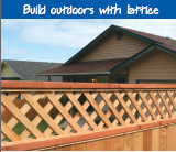 Build outdoors with lattice