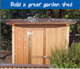 Build a great garden shed